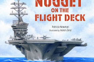 Celebrate #Veteran's Day! Read Nugget on the Flight Deck to a child #literacy #militaryfamilies #gtchat #lrncht