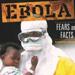 Ebola: Fears and Facts